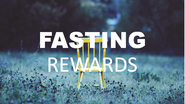 Fasting-rewards