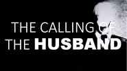 The-calling-of-the-husband